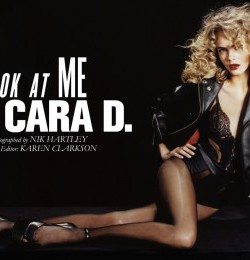 Look At Me I\'m Cara D.