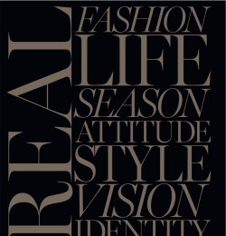 Real Fashion Life Season Attitude Style Vision Identity Woman