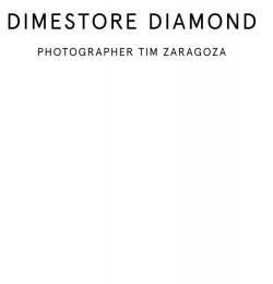 Dimestore Diamond