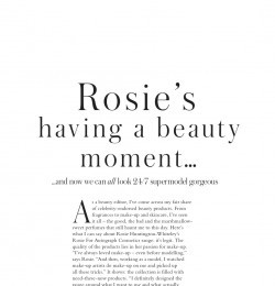 Rosie\'s having a beauty moment...