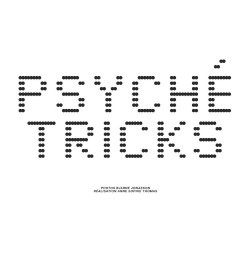 Psyche Tricks