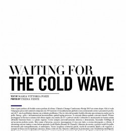 Waiting For The Cold Wave