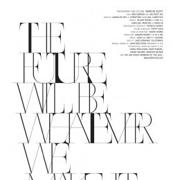 The Future Will Be Whatever We Make It