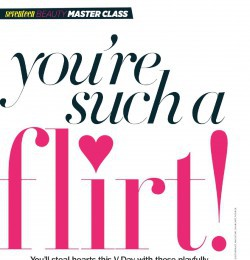 You\'re such a flirty!
