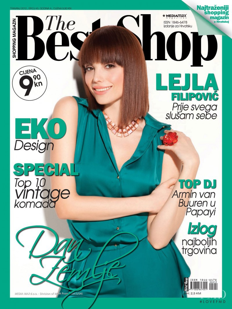Lejla Filipovic featured on the The Best Shop Croatia cover from April 2012