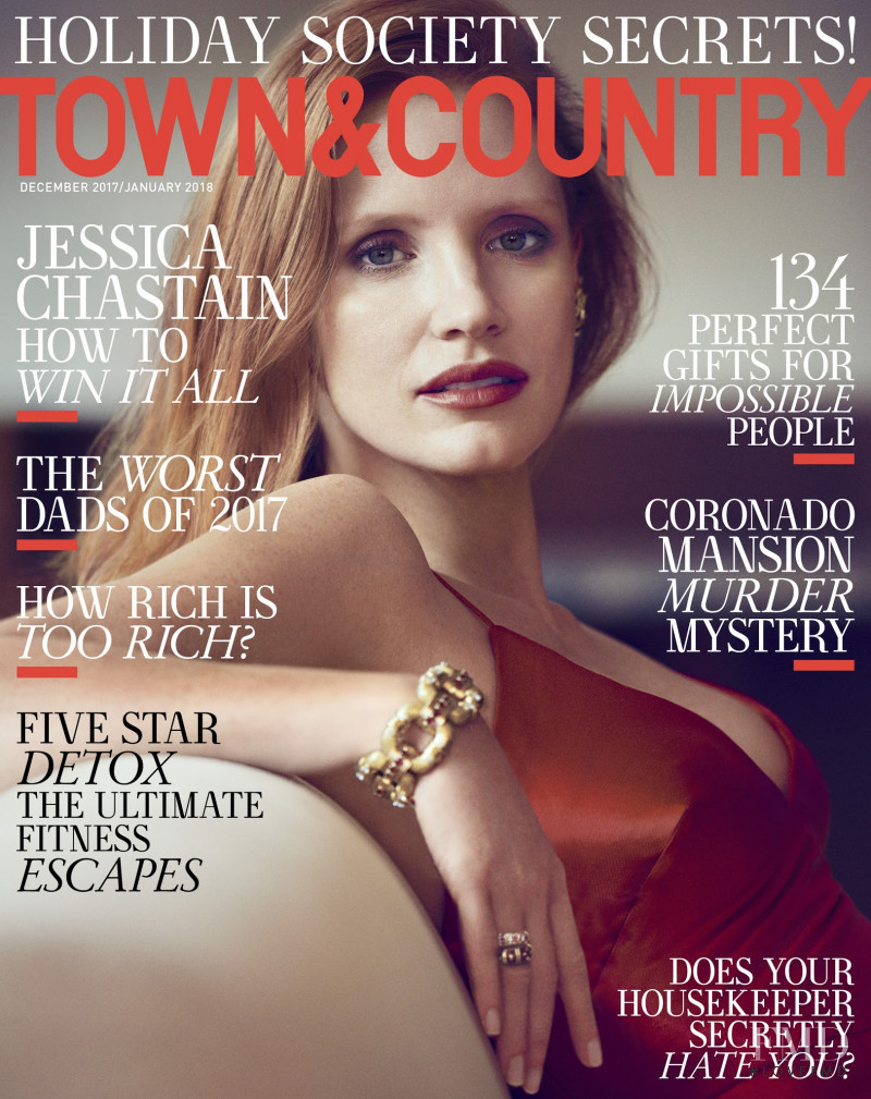 Jessica Chastain featured on the Town & Country cover from December 2017