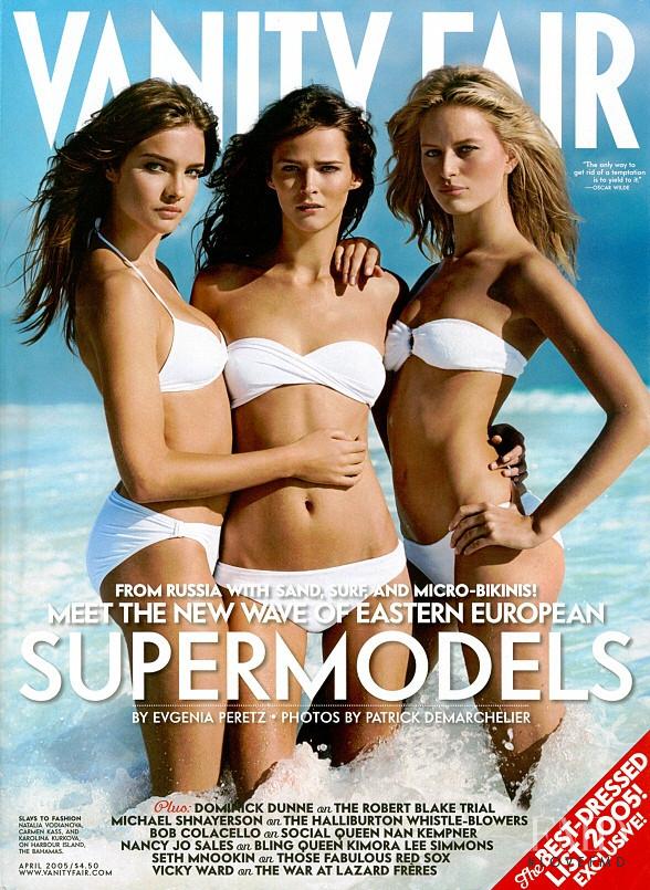Carmen Kass, Karolina Kurkova, Natalia Vodianova featured on the Vanity Fair UK cover from April 2005