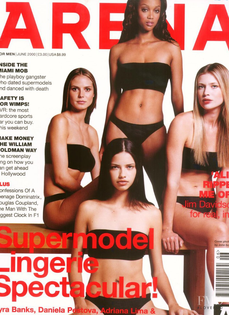 Adriana Lima, Daniela Pestova, Heidi Klum, Tyra Banks featured on the Arena cover from June 2000