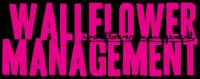 Wallflower Management