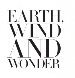 Earth, Wind and Wonder