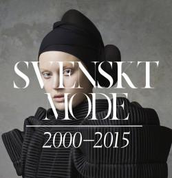 Svenskt mode 2000-2015