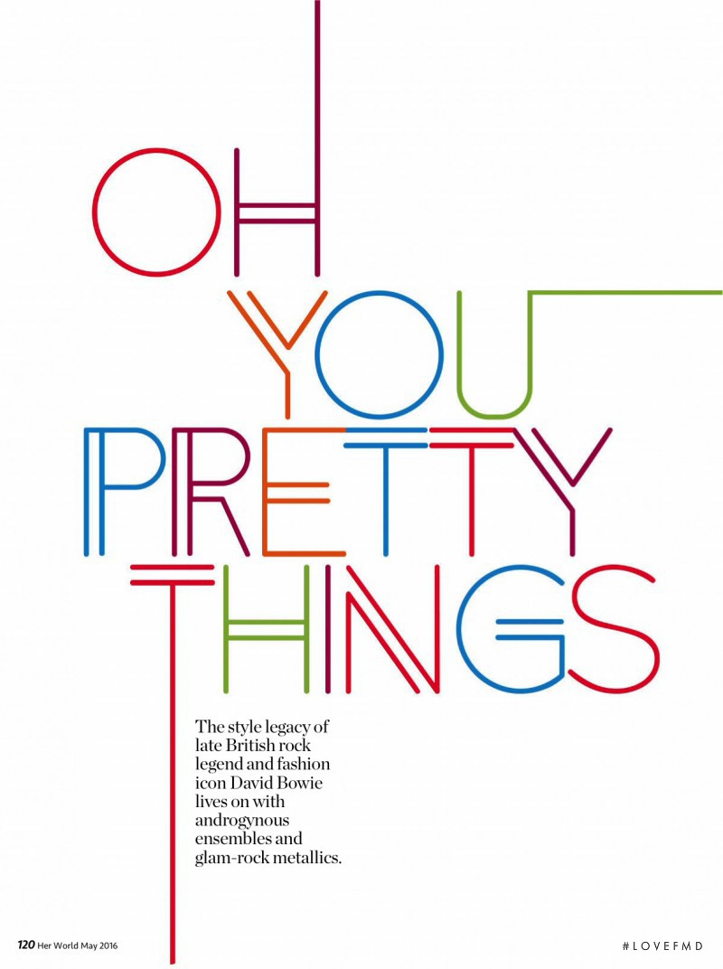 Oh You Pretty Things, May 2016