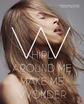 Whirl Around Me Make Me Wonder