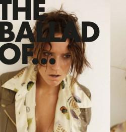The Ballad Of ...