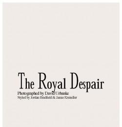 The Royal Despair