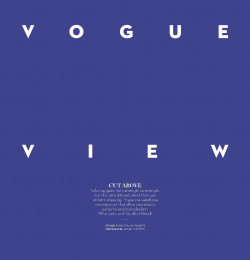 Vogue View - Cut Above