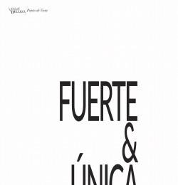 Fuerte & Unica
