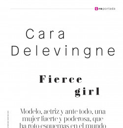 Cara Delevingne Fieree girl