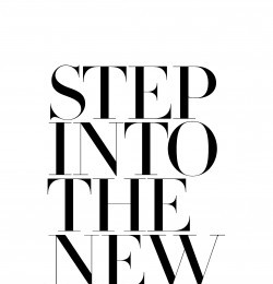 Step Into The New