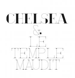 Chelsea & Le Temple Maudit