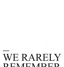 We Rarely Remember Our Youth