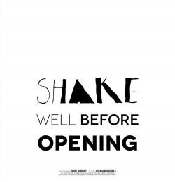 Shake Well Before Opening