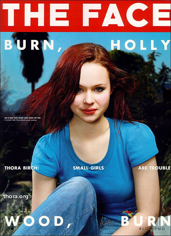 Thora Birch featured on the The Face cover from May 2001