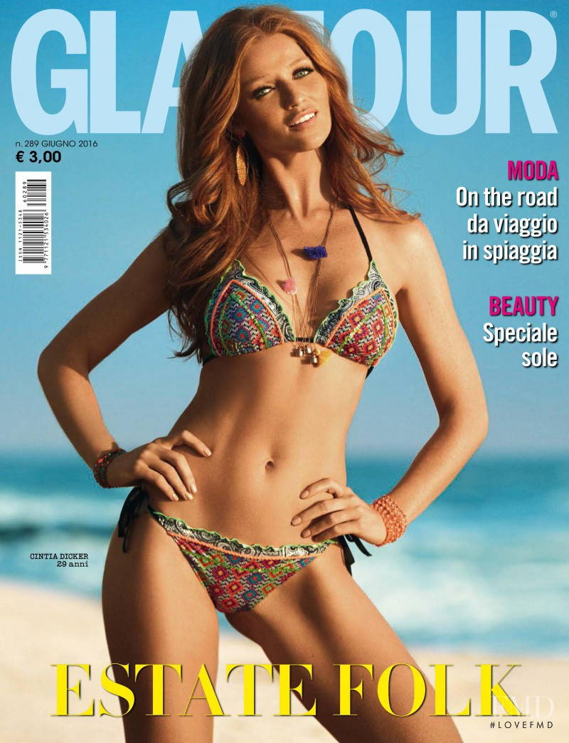 Cintia Dicker featured on the Glamour Italy cover from June 2016