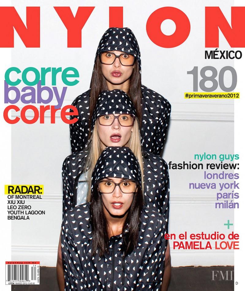 Jaslene Gonzalez, Edsa Ramirez, Eden Viza featured on the Nylon Mexico cover from March 2012