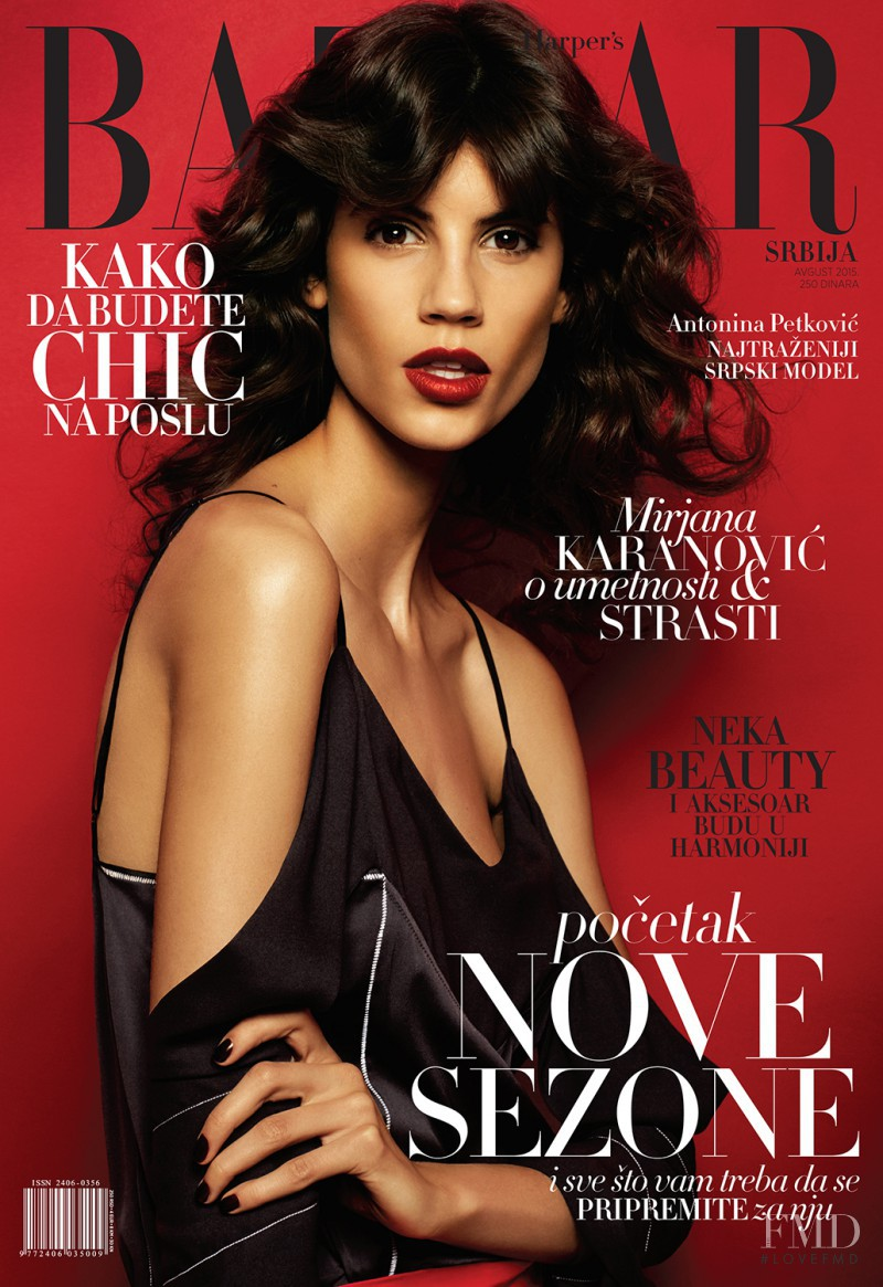 Antonina Petkovic featured on the Harper\'s Bazaar Serbia cover from August 2015