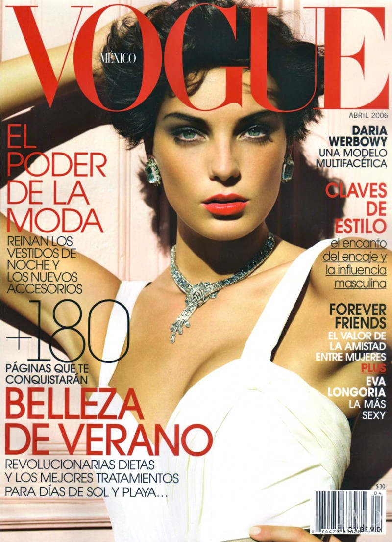 Daria Werbowy featured on the Vogue Mexico cover from April 2006