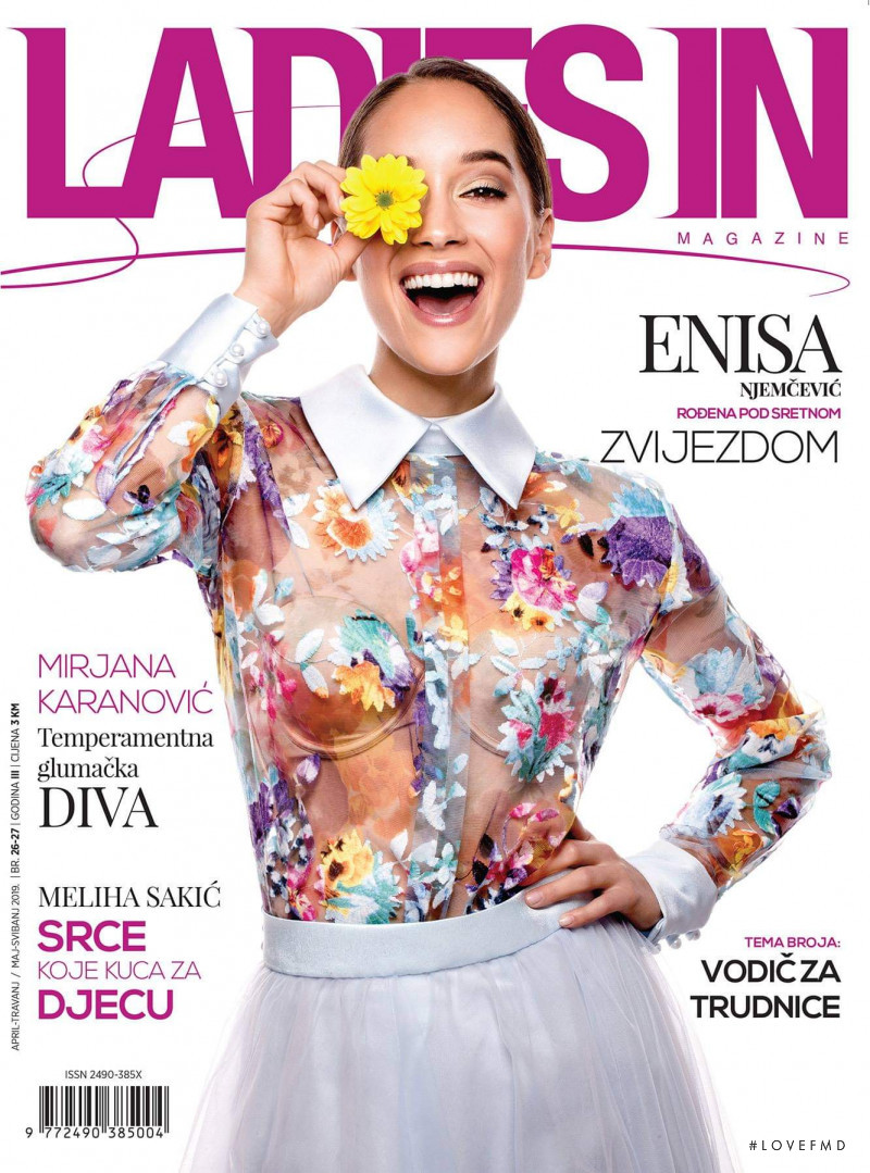 Enisa Njemcevic featured on the Ladies In cover from April 2019