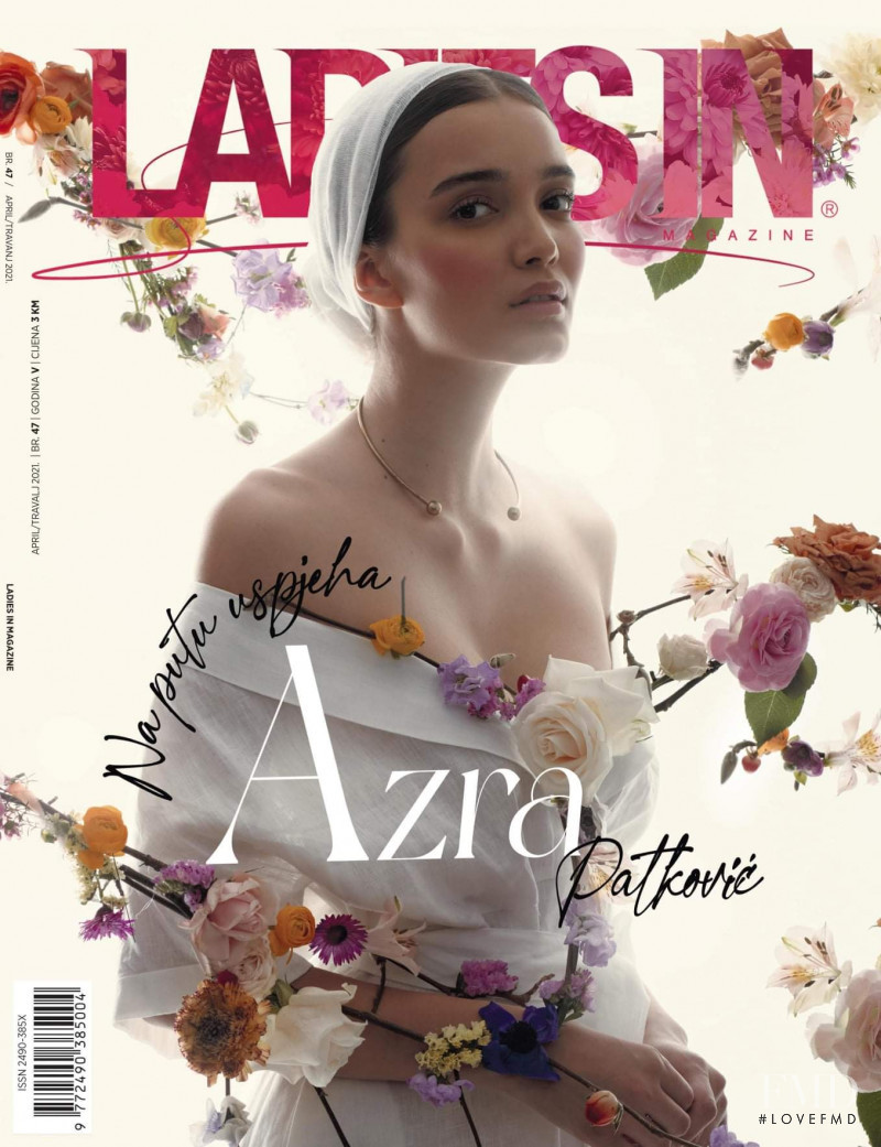 Azra Patkovic featured on the Ladies In cover from April 2021