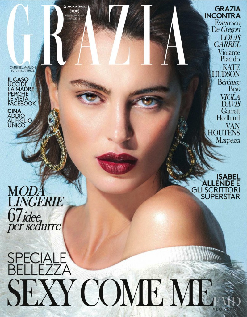 Catrinel Marlon featured on the Grazia Italy cover from November 2015