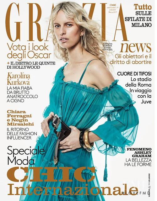Karolina Kurkova featured on the Grazia Italy cover from March 2017