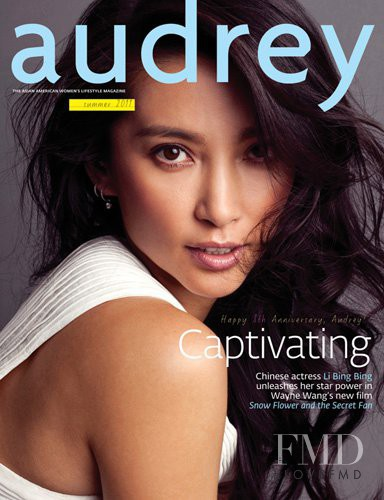 Li Bing Bing featured on the Audrey Magazine cover from June 2011